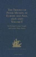 Travels of Peter Mundy, in Europe and As