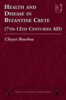 Health and Disease in Byzantine Crete (7
