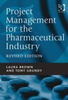 Project Management for the Pharmaceutica