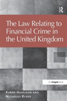 The Law Relating to Financial Crime in t