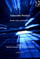 Vulnerable Workers