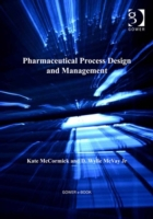 Pharmaceutical Process Design and Manage