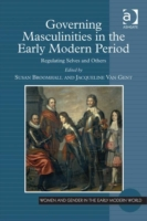 Governing Masculinities in the Early Mod