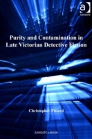 Purity and Contamination in Late Victori