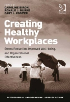 Creating Healthy Workplaces