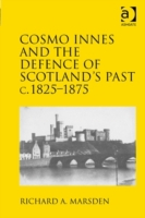 Cosmo Innes and the Defence of Scotland'