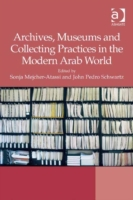 Archives, Museums and Collecting Practic
