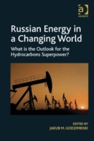 Russian Energy in a Changing World