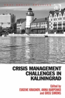 Crisis Management Challenges in Kalining