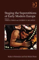 Staging the Superstitions of Early Moder