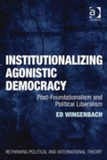 Institutionalizing Agonistic Democracy