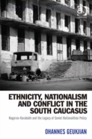 Ethnicity, Nationalism and Conflict in t