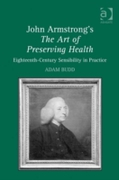 John Armstrong's The Art of Preserving H
