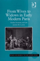 From Wives to Widows in Early Modern Par