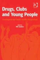 Drugs, Clubs and Young People