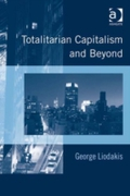Totalitarian Capitalism and Beyond