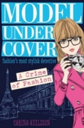 Model Under Cover - A Crime of Fashion