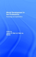 Moral Development in the Professions