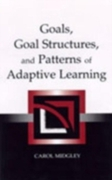 Goals, Goal Structures, and Patterns of