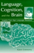 Language, Cognition, and the Brain