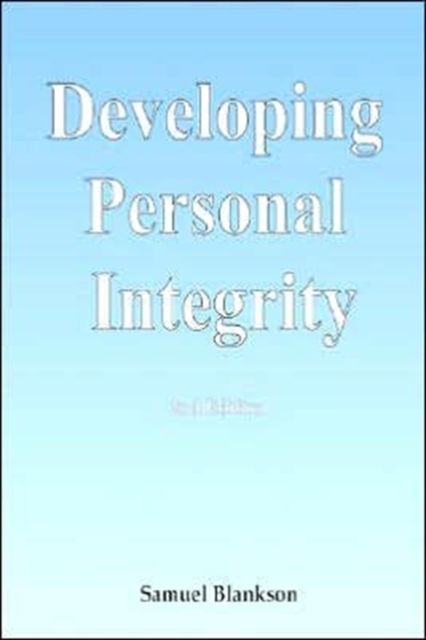 Developing Personal Integrity