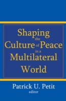 Shaping the Culture of Peace in a Multil