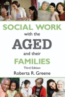 Social Work with the Aged and Their Fami