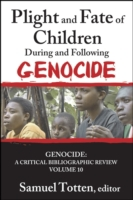 Plight and Fate of Children During and F