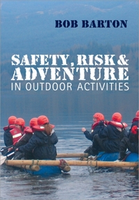 Safety, Risk and Adventure in Outdoor Ac