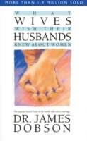 What Wives Wish Their Husbands Knew Abou