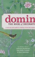 Domino: The Book of Decorating