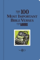 100 Most Important Verses for Teens