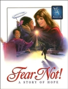 Fear Not - Story of Hope