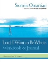 Lord, I Want to Be Whole Workbook and Jo