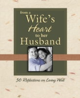 From a Wife's Heart to Her Husband