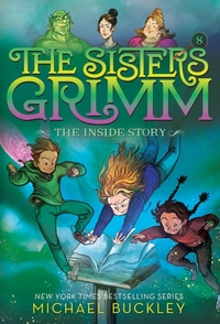 The Inside Story (The Sisters Grimm #8):