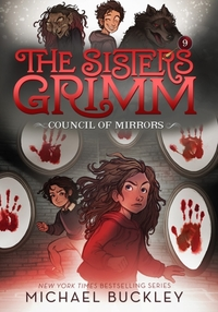 The Council of Mirrors (The Sisters Grim