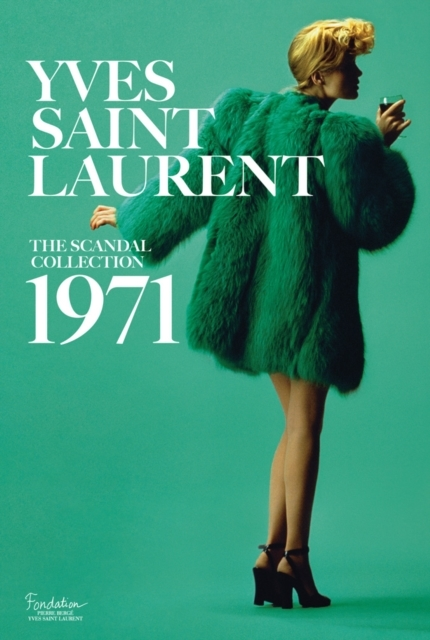 Yves Saint Laurent: The Scandal Collecti