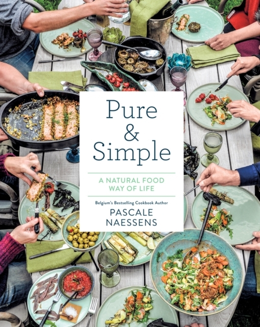 Pure and Simple: Natural Food for Health