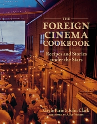 The Foreign Cinema Cookbook