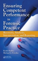 Ensuring Competent Performance in Forens