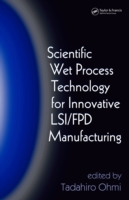 Scientific Wet Process Technology for In