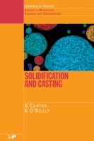 Solidification and Casting: