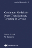 Continuum Models for Phase Transitions a