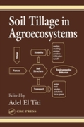Soil Tillage in Agroecosystems