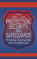 Protection, Security, and Safeguards