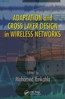 Adaptation and Cross Layer Design in Wir