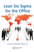 Lean Six Sigma for the Office