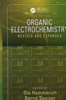 Organic Electrochemistry, Fifth Edition