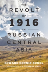 The Revolt of 1916 in Russian Central As